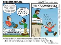 God's commandments are there for our protection, not to confine us. We ignore them to our own dismay.
