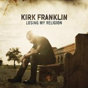 losing_my_religion_by_kirk_franklin